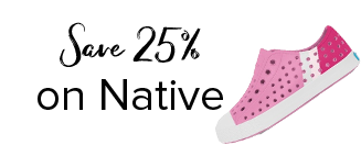 Save 25% on Native