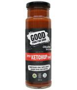 Good Food For Good Ketchup Épicé