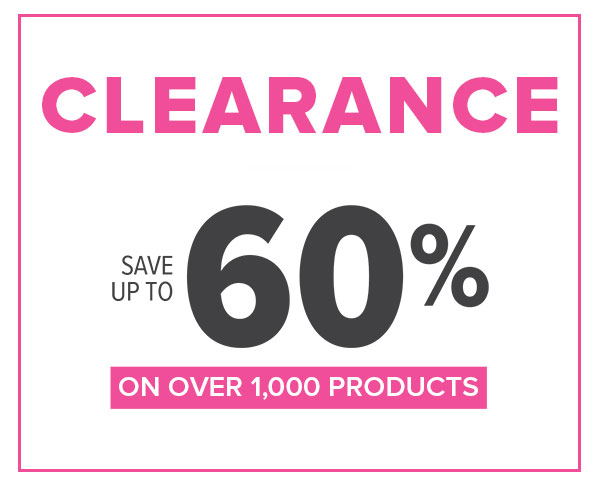Clearance! Save Up to 60% on 1,000+ products