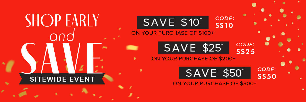 Shop Early & Save Site-wide Event!