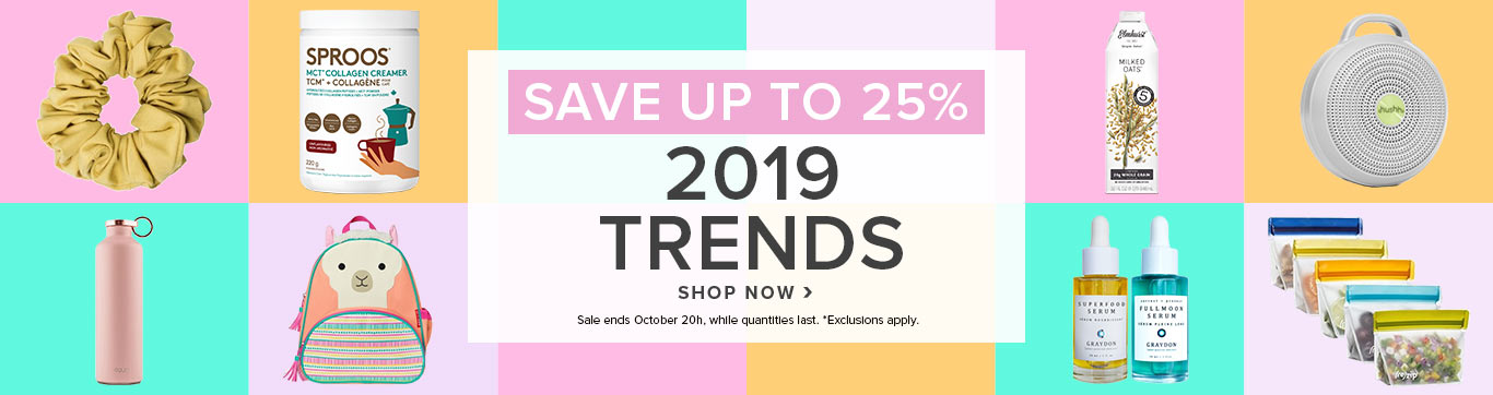 Save up to 25% on 2019 Trends