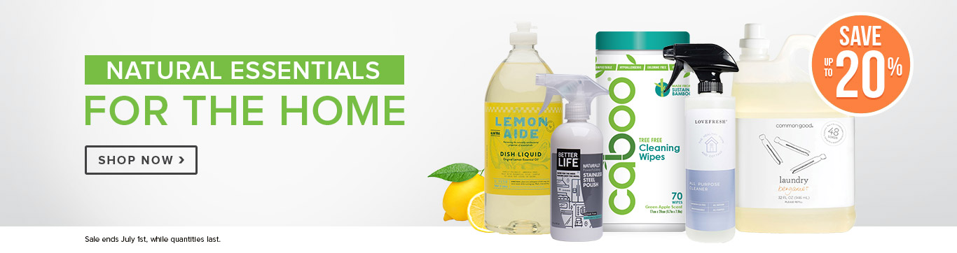 Save up to 20% on Natural Essentials for the Home