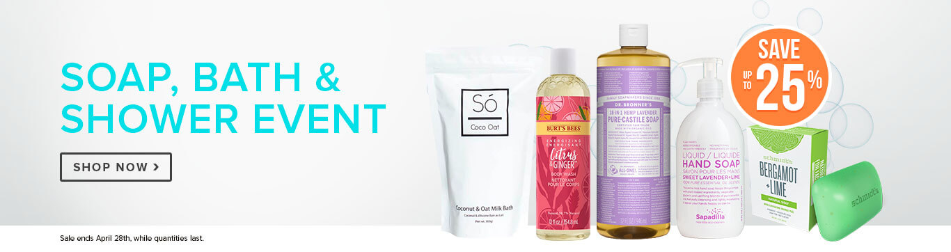 Save up to 25% off the Soap, Bath & Shower Event