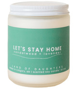 Land of Daughters Candle Let's Stay Home