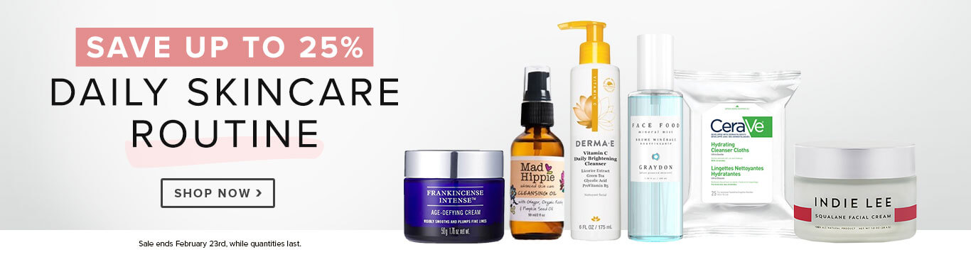 Save Up to 25% on your Daily Skincare Routine