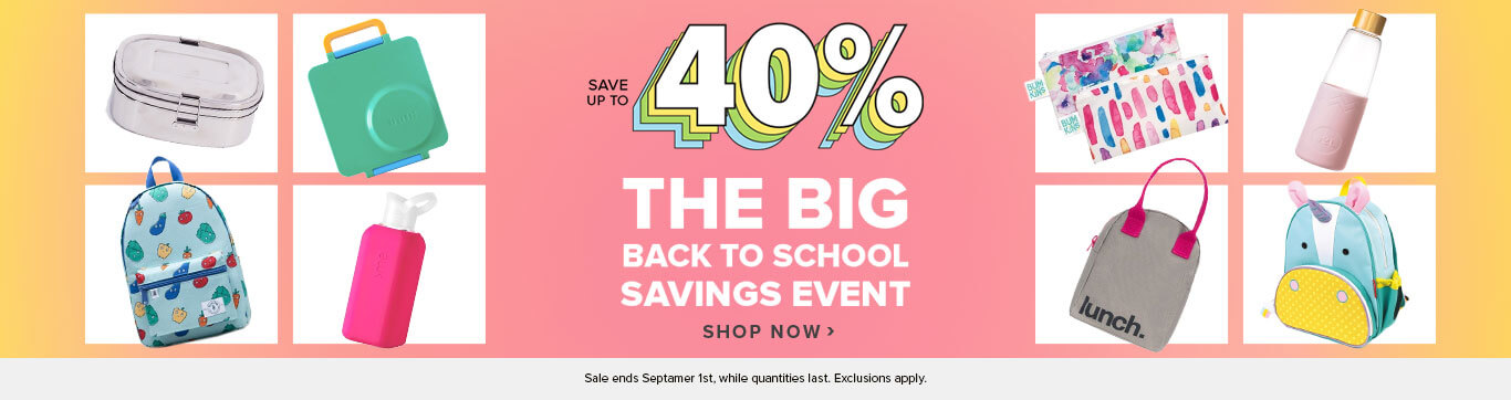 Save up to 40% on the Big Back to School Savings Event
