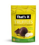 That's it. Organic Dark Chocolate and Banana Truffles