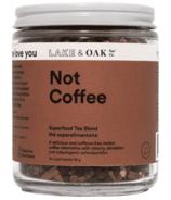 Lake & Oak Tea Co. Not Coffee