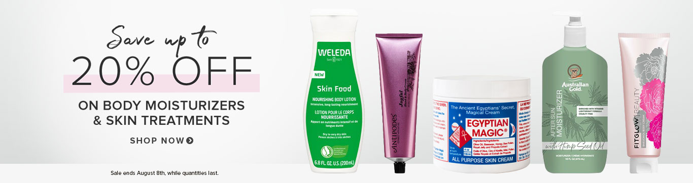 Save up to 20% on Body Moisturizers & Skin Treatments