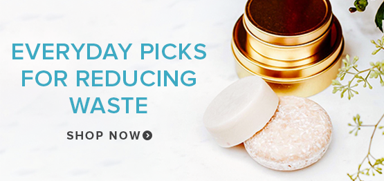 Everyday Picks For Reducing Waste