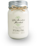 The Scented Market Soy Wax Candle It's Fall Y'all