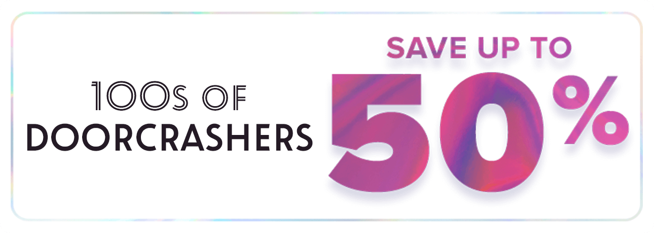 Save up to 50% on 100s of Doorcrashers!
