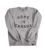 Peace Collective Home is Canada Crewneck Grey