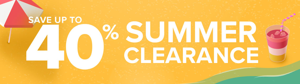 Save up to 40% on Summer Clearance