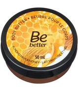 Be Better Body Butter Almond Milk Honey